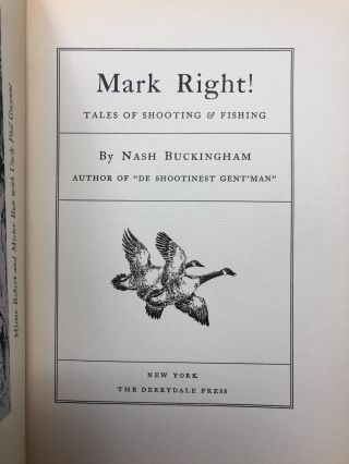 Mark Right!: Tales of Shooting and Fishing