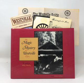 The Magic and Mystery of Westville with related ephemera. Mike Haskey, William W. Winn, Photos