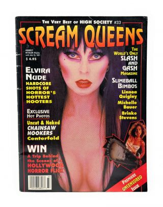 The Very Best of High Society #33: Scream Queens, Premier Uncensored Issue with Elvira Nude, Vol....