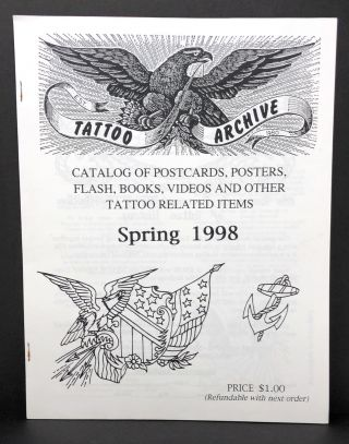 The Tattoo Archive, Three Catalogs: July 1990, February 1996, and Spring 1998
