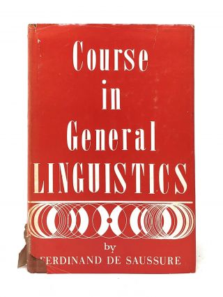 Course in General Linguistics. Ferdinand de Saussure.