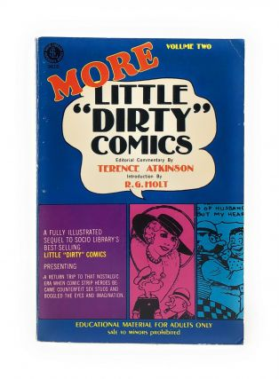 "More Little ""Dirty"" Comics. Terence Atkinson, R. G. Holt, Intro."