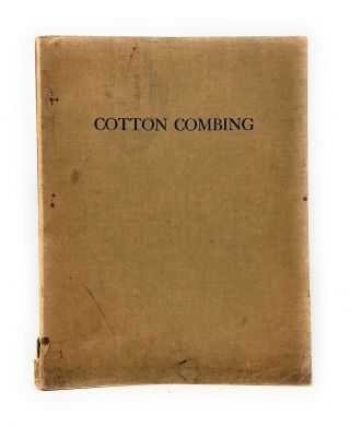 Cotton Combing. Gilbert R. Merrill