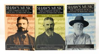 Shaw's Music: The Complete Musical Criticism of Bernard Shaw in Three Volumes [Complete Three Volume Set]