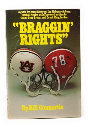 Braggin' Rights [Alabama vs. Auburn Football]. Bill Cromartie, Bear Bryant, Shug Jordan, Intro