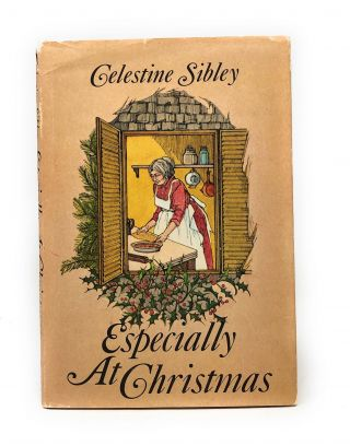 Especially at Christmas. Celestine Sibley