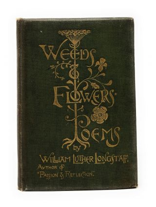 Weeds and Flowers: Poems with bawdy Merchant Navy handwritten poem laid in. William Luther...