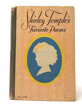 Shirley Temple's Favorite Poems. Shirley Temple, Binnie Brueggeman, Illust.