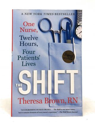 The Shift. Theresa Brown