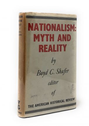 Nationalism: Myth and Reality. Boyd C. Scafer