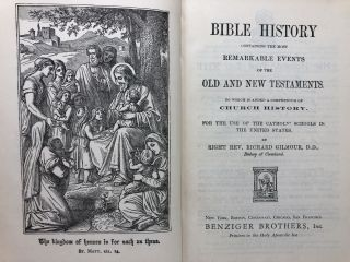Bible History Containing the Most Remarkable Events of the Old and New Testaments. To Which is Added a Compendium of Church History.