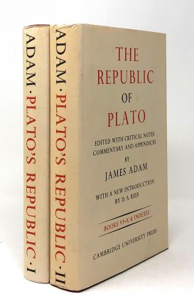The Republic of Plato, Complete Two Volume Set: Books I-V and Books VI-X. James Adam, D. A. Rees,...