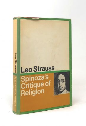 Spinoza's Critique of Religion. Leo Strauss