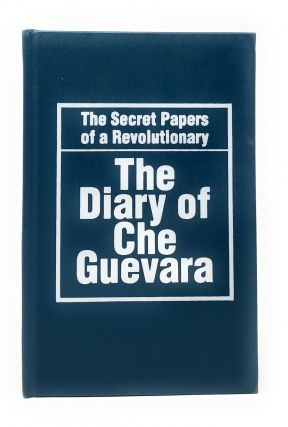 The Diary of Che Guevara: The Secret Papers of a Revolutionary. Che Guevara, Fidel Castro, Intro