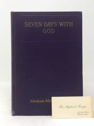 Seven Days With God. Abraham Mitrie Rihbany