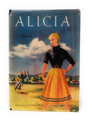 Alicia. Florence Crannell Means, William Barss, Illust