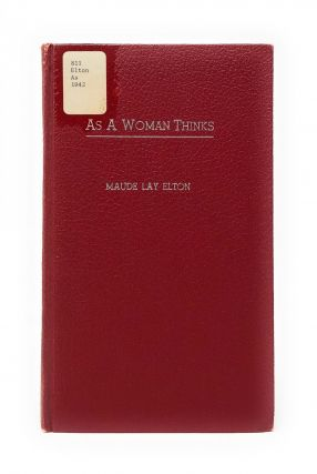 As a Woman Thinks (VerseCraft Series). Maude Lay Elton