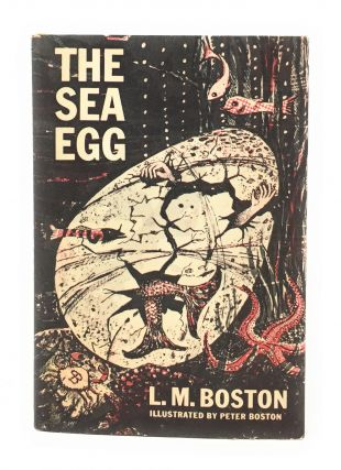 The Sea Egg. L. M. Boston, Peter Boston, Illust
