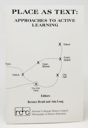 Place As Text: Approaches to Active Learning. Bernice Braid, Ada Long