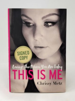 This is Me: Loving the Person You Are Today. Chrissy Metz, Kevin Carr O'Leary
