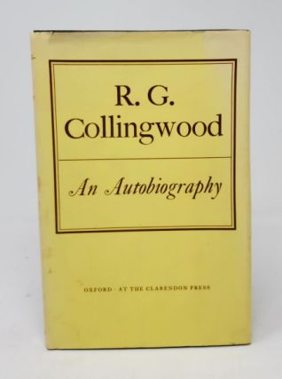 An Autobiography. R. G. Collingwood