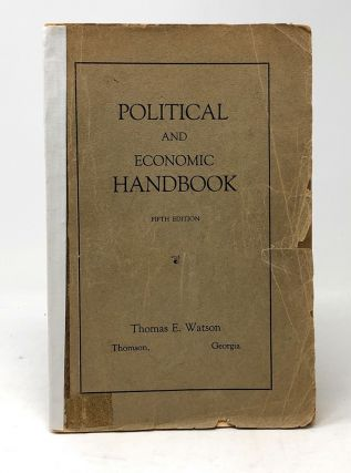 Political and Economic Handbook. Thomas E. Watson