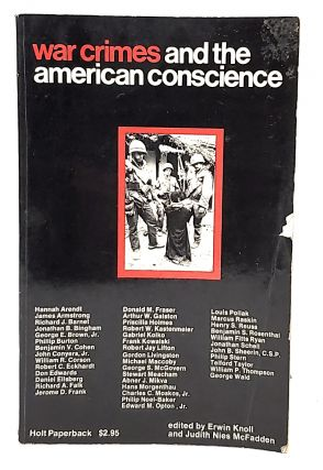 War Crimes and the American Conscience. Erwin Knoll, Judith Nies McFadden