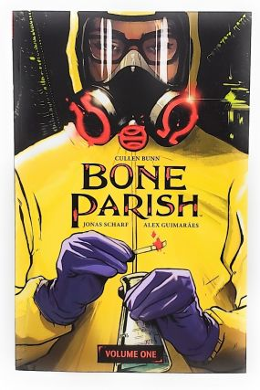 Bone Parish: Volume One. Cullen Bunn, Jonas Scharf, Alex Guimarães