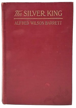 The Silver King. Alfred Wilson Barrett