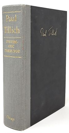 Systemic Theology: Three Volumes in One. Paul Tillich