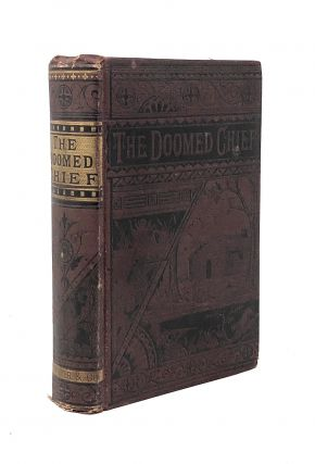The Doomed Chief: A Thrilling Tale of Philip, the Great Indian King, and the Early Colonists of New England