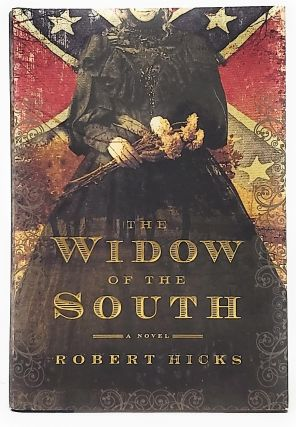 The Widow of the South. Robert Hicks