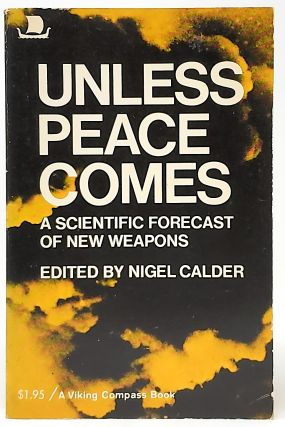 Unless Peace Comes. Nigel Calder