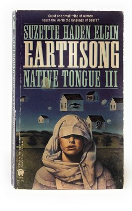 Earthsong (Native Tongue III). Suzette Haden Elgin