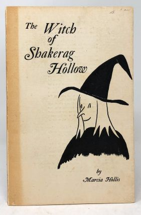 The Witch of Shakerag Hollow and Other Sewanee Ghosts. Marcia Hollis