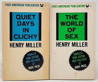 Quiet Days in Clichy & The World of Sex (Two Volumes). Henry Miller