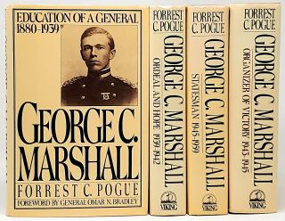 George C. Marshall: Education of a General (1880-1939); Ordeal and Hope (1939-1942); Organizer of...