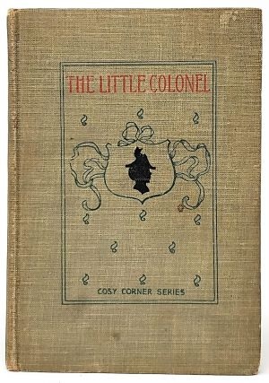 The Little Colonel. Annie Fellows-Johnston, Etheldred B. Barry, Illust