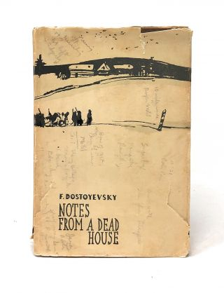 Notes from a Dead House (The House of the Dead). Design, Fyodor Dostoyevsky, L. Navrozov, Y....