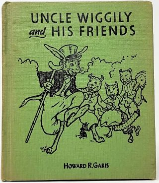 Uncle Wiggily and His Friends. Howard R. Garis