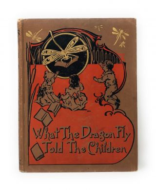 What the Dragon Fly Told the Children. Frances Bell Coursen, Amy Brooks, Illust