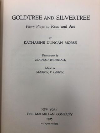 Goldtree and Silvertree: Fairy Plays to Read and Act