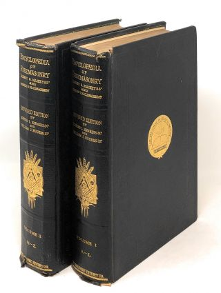 An Encyclopaedia of Freemasonry and Its Kindred Sciences (New and Revised Edition) in 2 volumes...