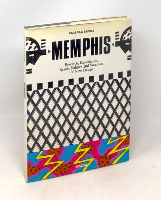 Memphis : Research, Experiences, Result, Failures, and Successes of New Design. Barbara Radice