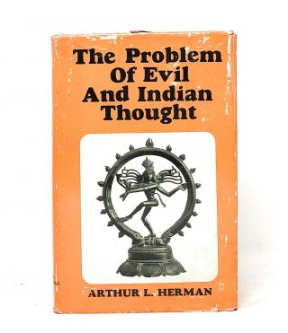 The Problem of Evil and Indian Thought. Arthur L. Herman