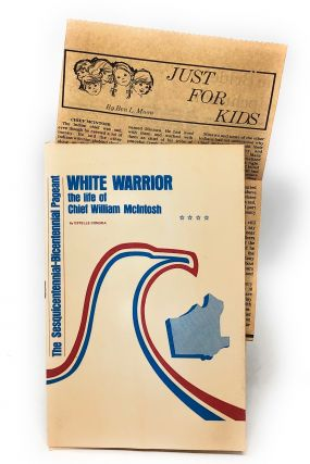 White Warrior: The Life of Chief William McIntosh [Playbill from The...