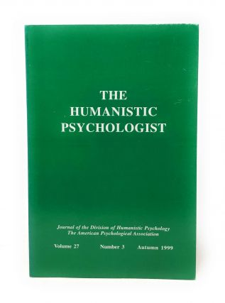 The Humanistic Psychologist Volume 27 Number 3 Autumn 1999. Christopher Aanstoos