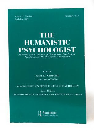 The Humanistic Psychologist Special Issue on Mindfulness in Psychology Volume 37 Number 2 April...