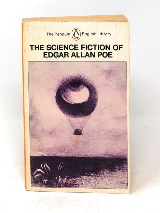 The Science Fiction of Edgar Allan Poe. Ed., Intro, Edgar Allan Poe, Harold Beaver