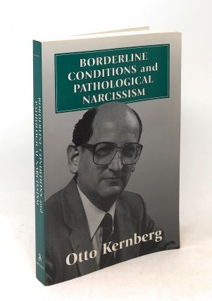 Borderline Conditions and Pathological Narcissism. Otto Kernberg